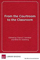 From the courtroom to the classroom : the shifting landscape of school desegregation