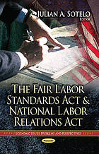 The Fair labor standards act and National labor relations act