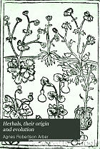 Herbals : their origin and evolution : a chapter in the history of botany, 1417-1670