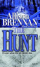 The hunt : a novel