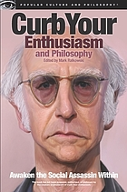 Curb Your Enthusiasm and Philosophy.