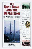 The dust bowl and the Depression in American history