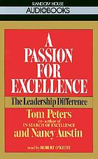 A passion for excellence : [the leadership difference]
