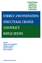 Energy and innovation : structural change and policy implications