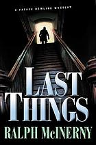 Last things : a Father Dowling mystery