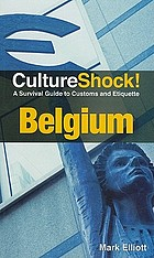 Culture shock! : Belgium a survival guide to customs and etiquette