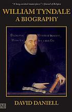 William Tyndale : a biography