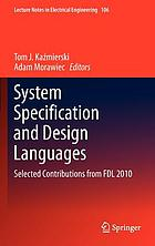 System specification and design languages : selected contributions from FDL 2010