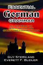 Essential German grammar, by Guy Stern and Everett F. Bleiler.