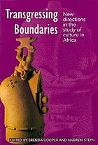 Transgressing boundaries : new directions in the study of culture in Africa