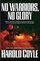 No warriors, no glory