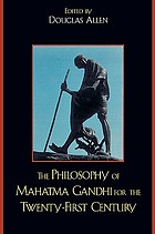 The Philosophy of Mahatma Gandhi for the Twenty-First Century cover image