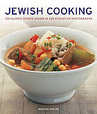 Jewish cooking : 130 classic dishes shown in 220 evocative photographs