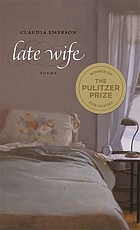 Late wife : poems