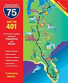 I-75 and the 401 : a traveler's guide between Toronto and Miami