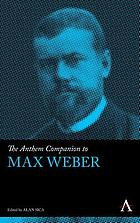 The Anthem companion to Max Weber