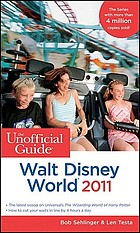 The unofficial guide to Walt Disney World 2011