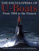 The encyclopedia of U-boats : from 1904 to the present