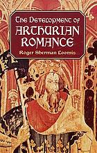The development of Arthurian romance