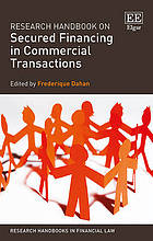Research handbook on secured financing in commercial transactions