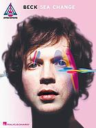 Beck - Sea change : guitar recorded versions.