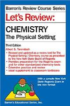 Let's review. Chemistry, the physical setting