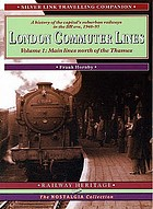 London commuter lines : a history of the capital's suburban railways in the BR era, 1948-95