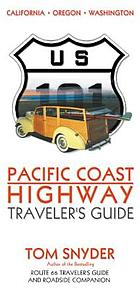 Pacific Coast highway : traveler's guide