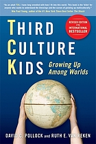Third culture kids : growing up among worlds