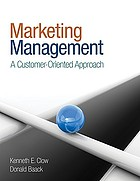 Marketing management : a customer-oriented approach