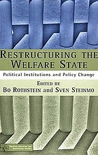 Restructuring the welfare state : political institutions and policy change