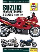 Suzuki GSX600F, GSX750F & GSX750 : service and repair manual
