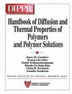 Handbook of diffusion and thermal properties of polymers and polymer solutions