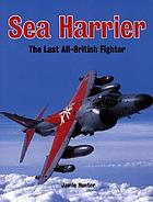 Sea harrier : the last all-British fighter