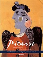 Picasso : 200 masterworks from 1898 to 1972