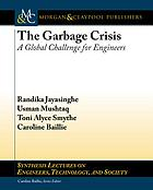 Garbage crisis : a global challenge for engineers
