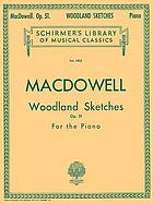 Woodland sketches, op. 51 : for the piano
