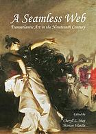 A seamless web : transatlantic art in the nineteenth century