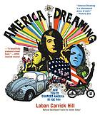 America dreaming : how youth changed America in the sixties