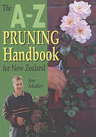 A-Z pruning handbook for New Zealand