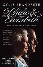 Philip & Elizabeth : portrait of a marriage
