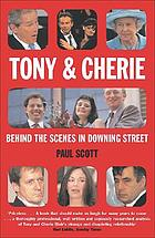Tony & Cherie : behind the scenes in Downing Street