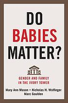 Academic Motherhood : How Faculty Manage Work and Family.