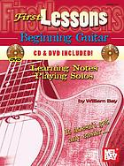 Beginning guitar : learning notes/playing solos