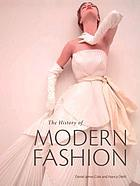 The history of modern fashion from 1850