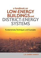 A handbook on low-energy buildings and district-energy systems : fundamentals, techniques and examples