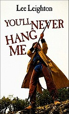 You'll never hang me