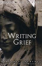 Writing grief : Margaret Laurence and the work of mourning