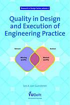 Quality in design and execution of engineering practice