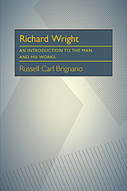 Richard Wright; an introduction to the man and his works.